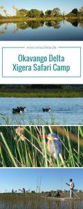 Das Xigera Camp im Moremi Wildlife Reserve. Weitere Informationen unter www.wiraufreise.de