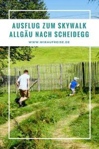 Familienausflug zum Skywalk Allgäu nach Scheidegg. Weitere Informationen unter www.wiraufreise.de