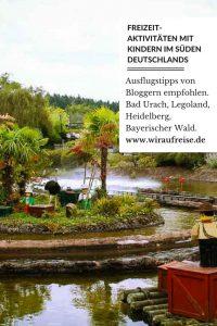 Freizeitaktivitäten mit Kindern im Süden Deutschlands. Weitere Informationen unter www.wiraufreise.de