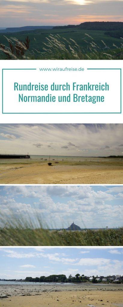 Pinterest Pin Rundreise durch Frankreich - Normandie und Bretagne